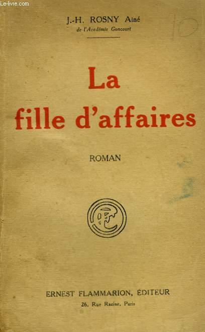LA FILLE D'AFFAIRES.