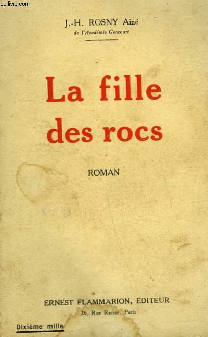 LA FILLE DES ROCS.