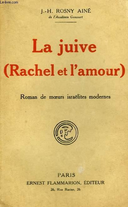 LA JUIVE. ( RACHEL ET L'AMOUR ).