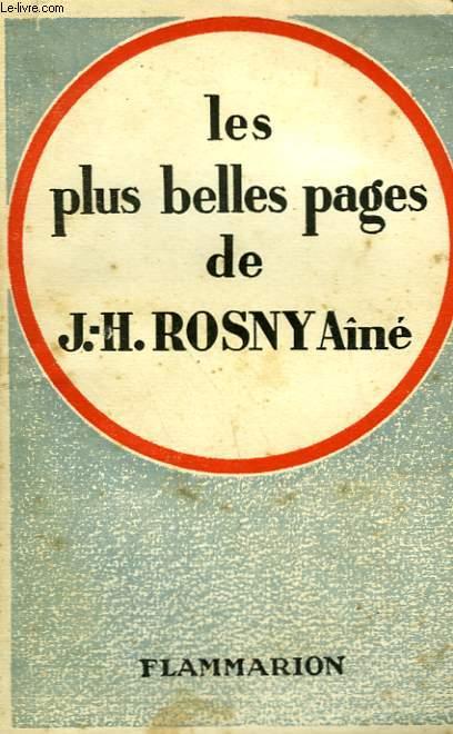LES PLUS BELLES PAGES DE J.-H. ROSNY AINE.
