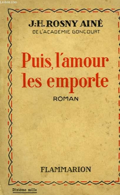 PUIS, L'AMOUR LES EMPORTE.