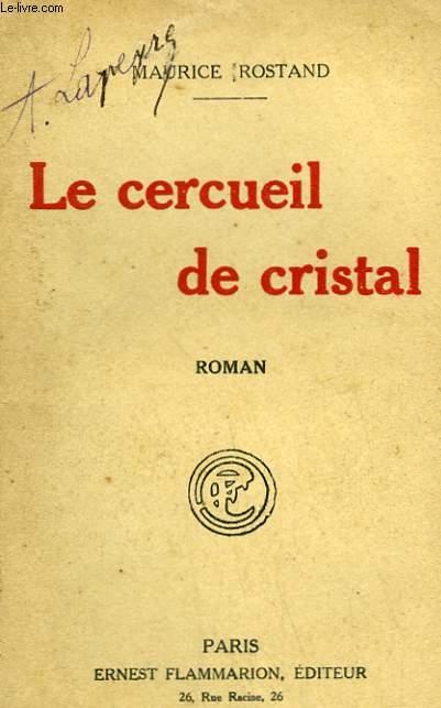 LE CERCUEIL DE CRISTAL.