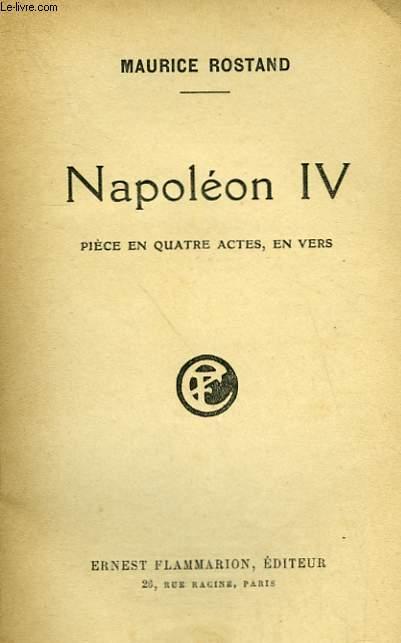 NAPOLEON IV. PIECE EN QUATRE ACTES, EN VERS.