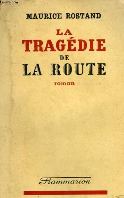 LA TRAGEDIE DE LA ROUTE.