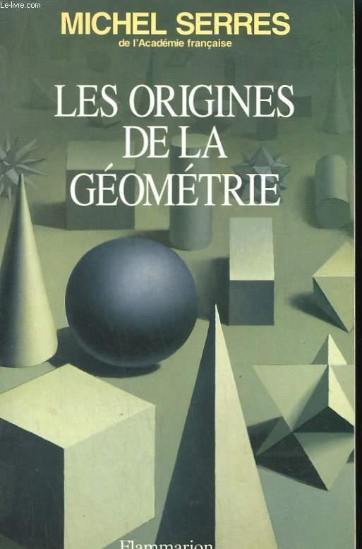 LES ORIGINES DE LA GEOMETRIE.