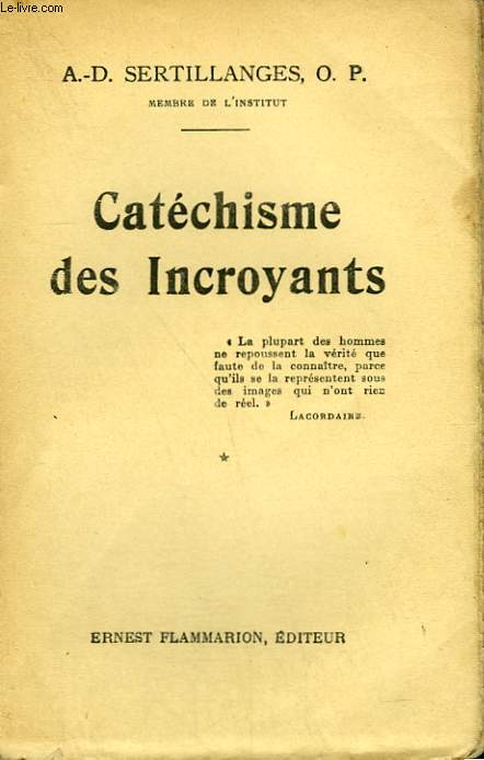 CATECHISME DES INCROYANTS. TOME 1.