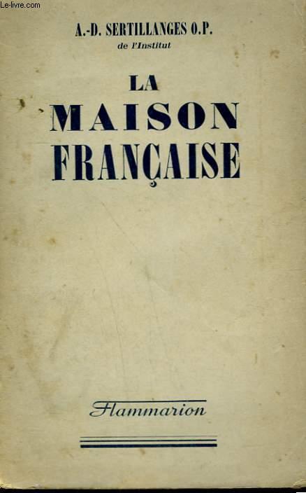 LA MAISON FRANCAISE.