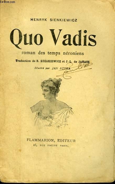 QUO VADIS. ROMAN DES TEMPS NERONIENS.