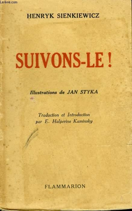 SUIVONS-LE !
