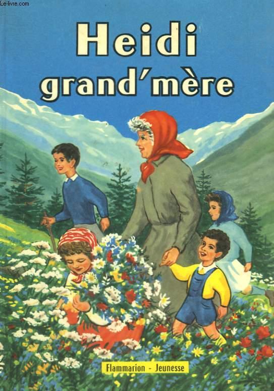 HEIDI GRAND'MERE.