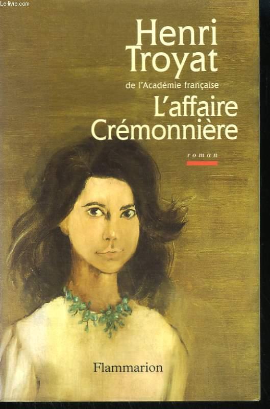 L'AFFAIRE CREMONNIERE.