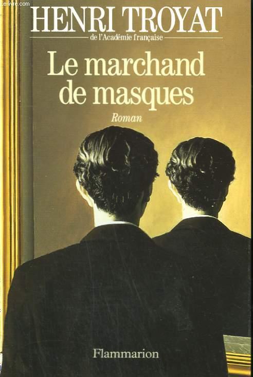 LE MARCHAND DE MASQUES.