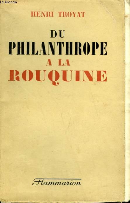 DU PHILANTHROPE A LA ROUQUINE.