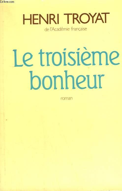 LE TROISIEME BONHEUR.