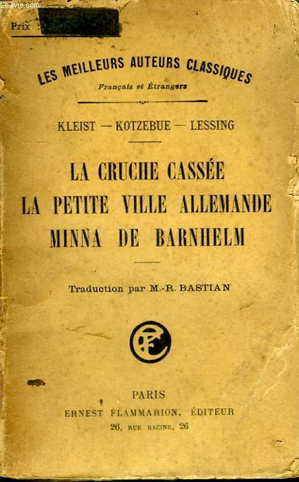 LA CRUCHE CASSEE, LA PETITE VILLE ALLEMANDE, MINNA DE BARNHELM.