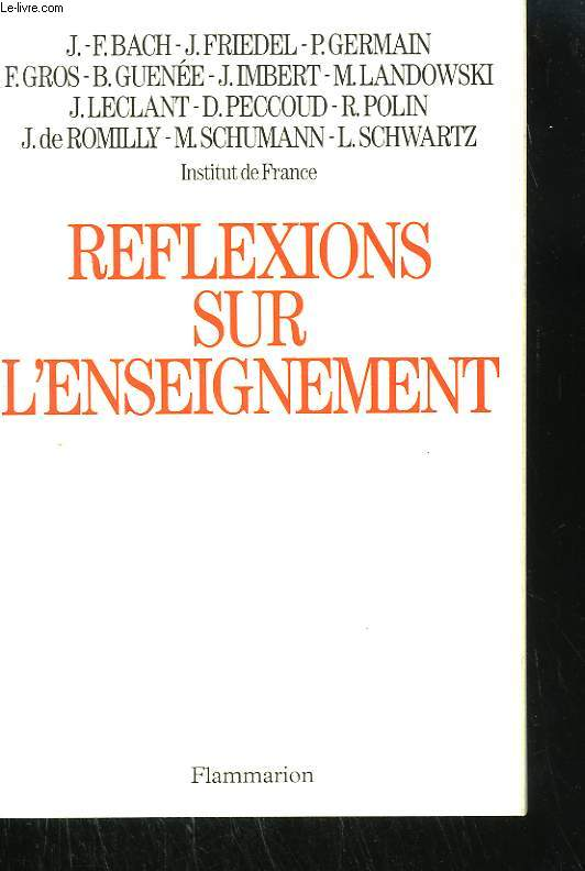 REFLEXIONS SUR L'ENSEIGNEMENT.