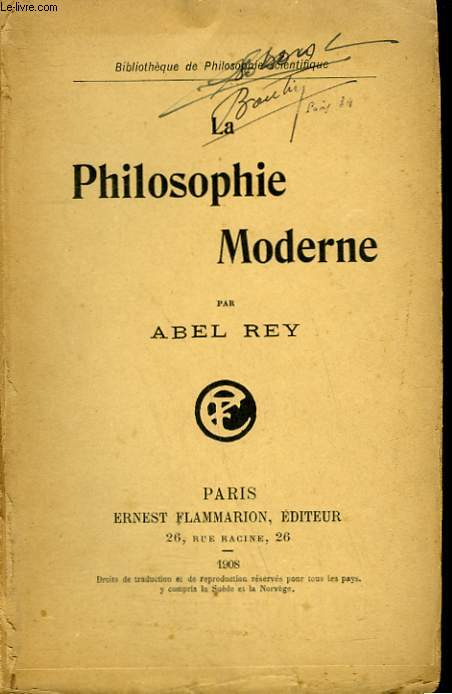LA PHILOSOPHIE MODERNE. COLLECTION : BIBLIOTHEQUE DE PHILOSOPHIE SCIENTIFIQUE.