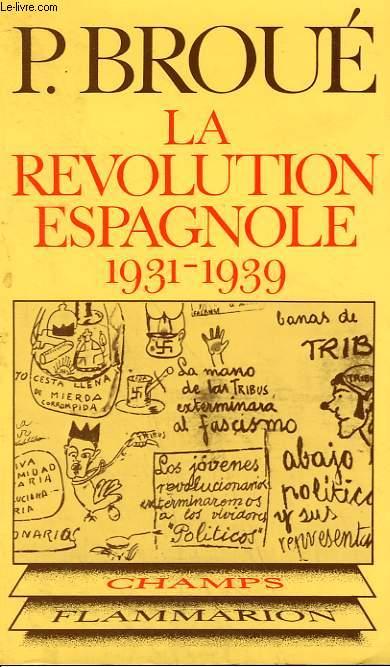 LA REVOLUTION ESPAGNOLE. ( 1931 - 1939 ). COLLECTION CHAMP N° 34