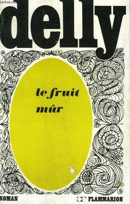 LE FRUIT MUR. COLLECTION : DELLY.