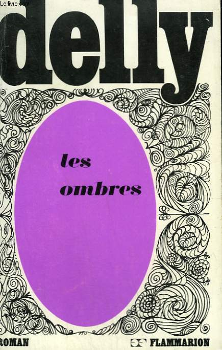 LES OMBRES. COLLECTION : DELLY.