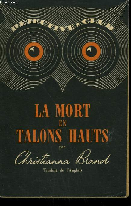 LA MORT EN TALONS HAUTS. COLLECTION DETECTIVE CLUB N° 11