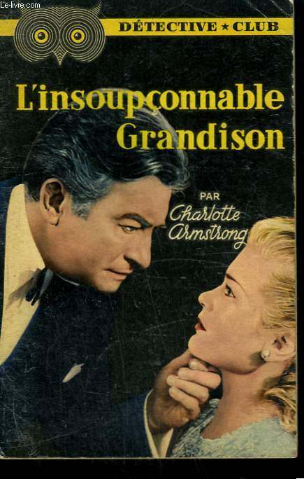 L'INSOUPCONNABLE GRANDISON. COLLECTION DETECTIVE CLUB N° 68