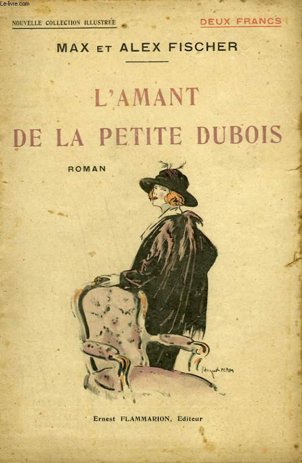L'AMANT DE LA PETITE DUBOIS. COLLECTION : NOUVELLE COLLECTION ILLUSTREE N° 15