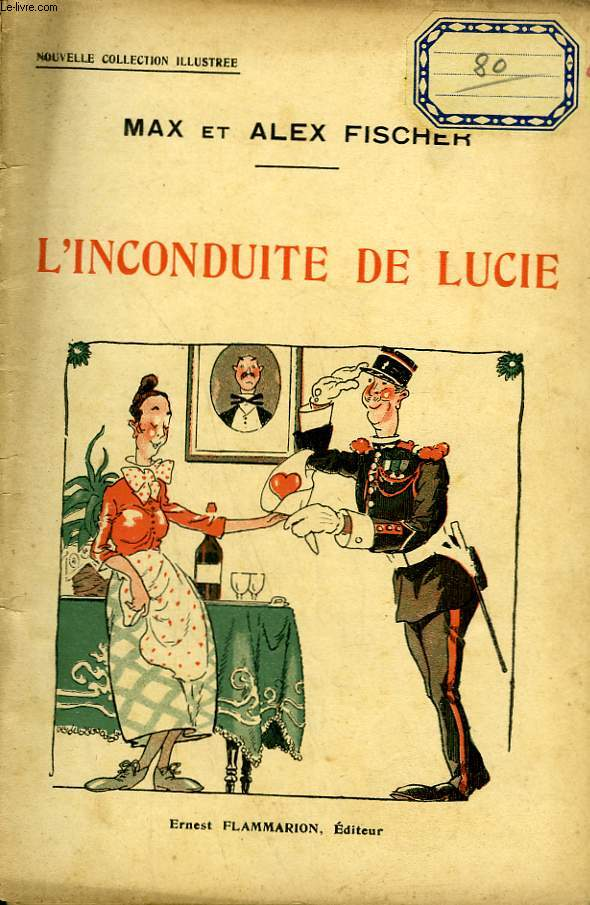 L'INCONDUITE DE LUCIE. COLLECTION : NOUVELLE COLLECTION ILLUSTREE N° 23
