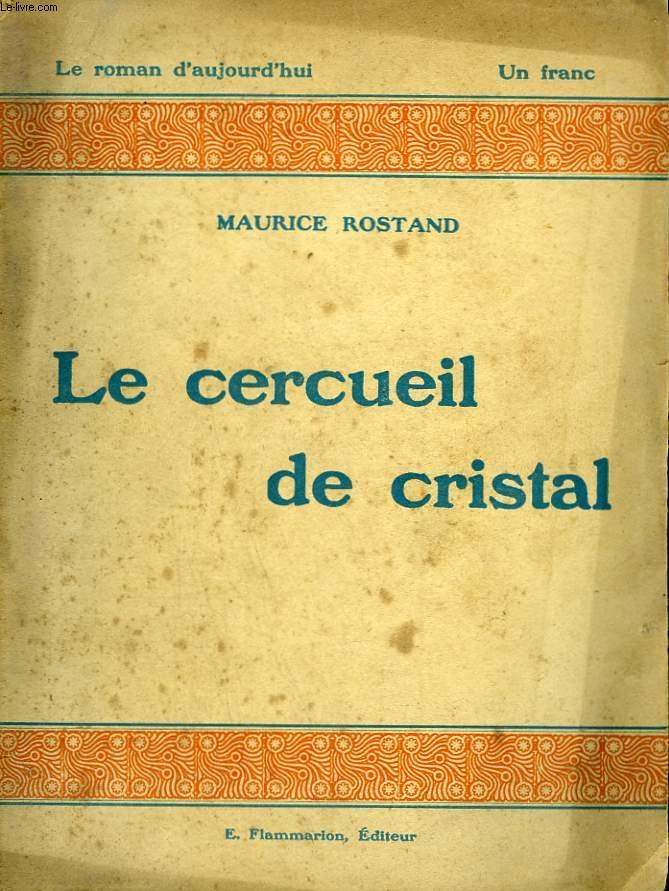 LE CERCUEIL DE CRISTAL. COLLECTION : LE ROMAN D'AUJOURD'HUI N° 2