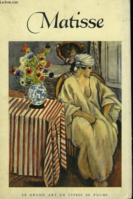 HENRI MATISSE ( 1869-1954 ). COLLECTION : LE GRAND ART EN LIVRES DE POCHE N° 13