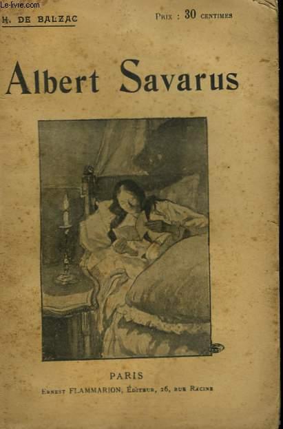 ALBERT SAVARUS. COLLECTION : OEUVRES DE BALZAC.