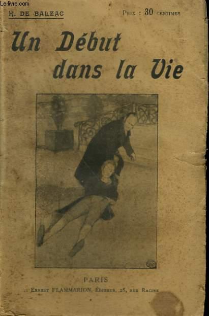 UN DEBUT DANS LA VIE. COLLECTION : OEUVRES DE BALZAC.