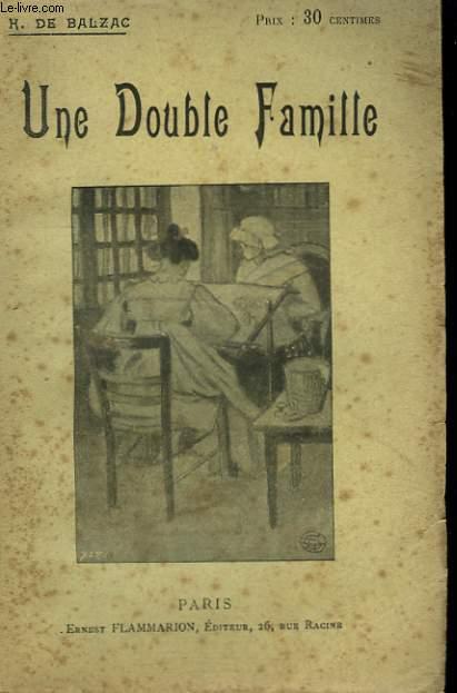 UNE DOUBLE FAMILLE. COLLECTION : OEUVRES DE BALZAC.