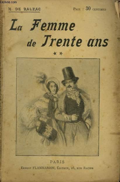 UNE FEMME DE TRENTE ANS. TOME 2. COLLECTION : OEUVRES DE BALZAC.