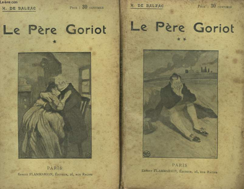 LE PERE GORIOT. COLLECTION : OEUVRES DE BALZAC.