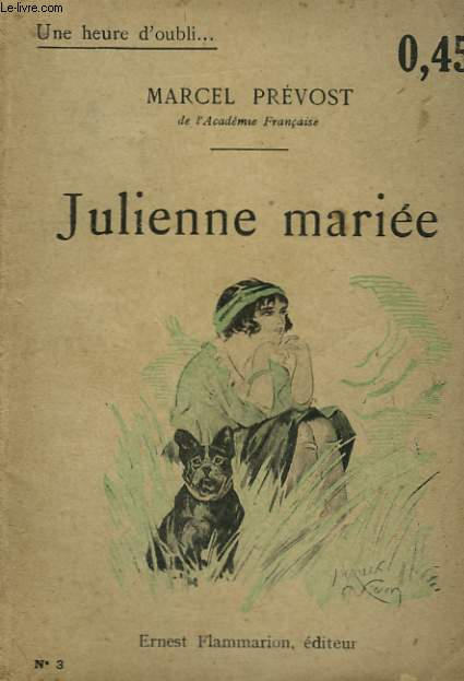 JULIENNE MARIEE. COLLECTION : UNE HEURE D'OUBLI N° 3
