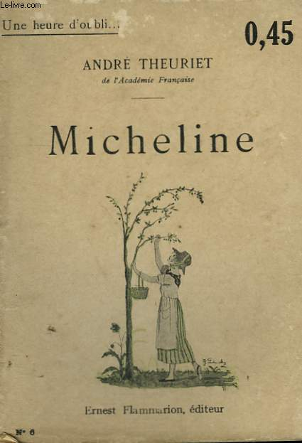 MICHELINE. COLLECTION : UNE HEURE D'OUBLI N° 6