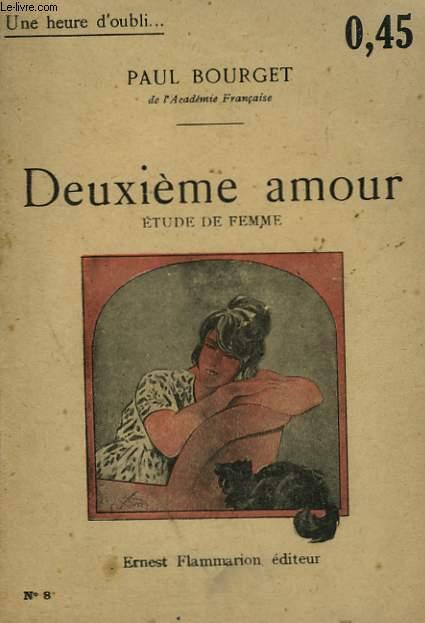 DEUXIEME AMOUR. ETUDE DE FEMME. COLLECTION : UNE HEURE D'OUBLI N° 8