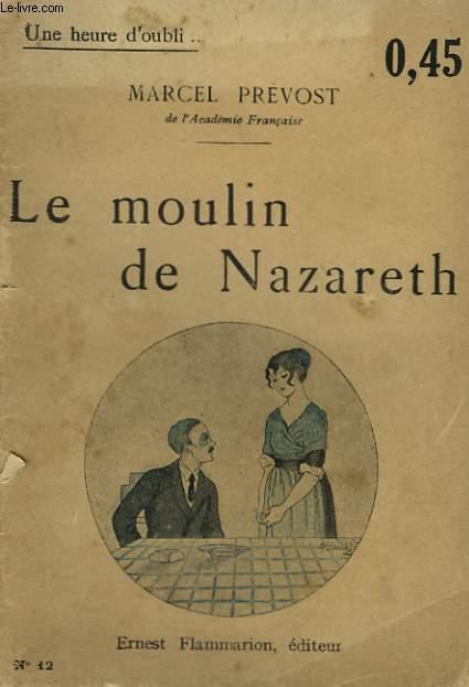 LE MOULIN DE NAZARETH. COLLECTION : UNE HEURE D'OUBLI N° 12