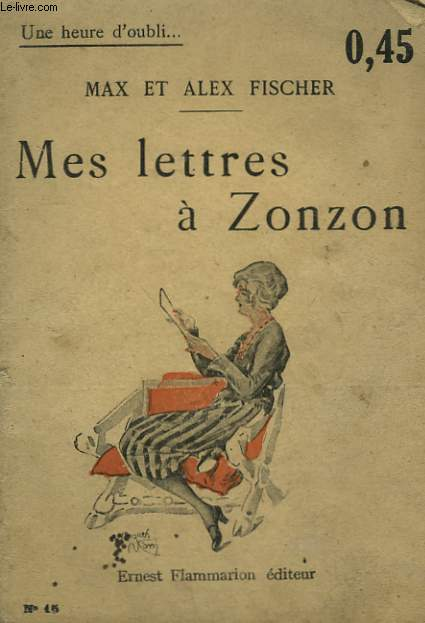 MES LETTRES A ZONZON. COLLECTION : UNE HEURE D'OUBLI N° 15
