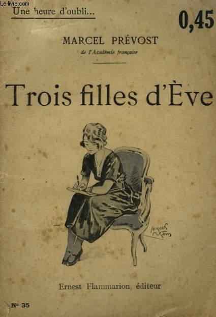 TROIS FILLES D'EVE. COLLECTION : UNE HEURE D'OUBLI N° 35