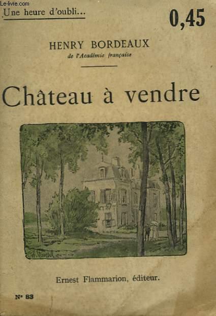 CHATEAU A VENDRE COLLECTION : UNE HEURE D'OUBLI N° 83