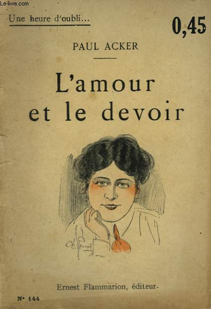 L'AMOUR ET LE DEVOIR. COLLECTION : UNE HEURE D'OUBLI N° 144