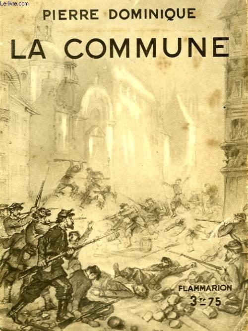LA COMMUNE. COLLECTION : HIER ET AUJOURD'HUI.
