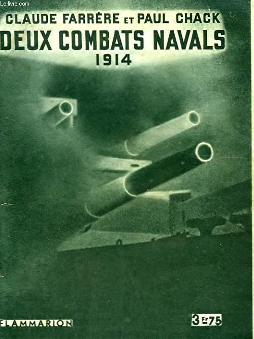 DEUX COMBATS NAVALS. 1914. COLLECTION : HIER ET AUJOURD'HUI.