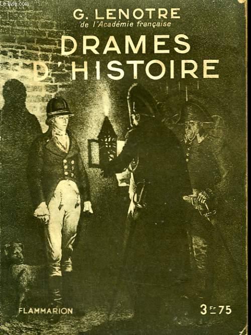 DRAMES D'HISTOIRE. COLLECTION : HIER ET AUJOURD'HUI.