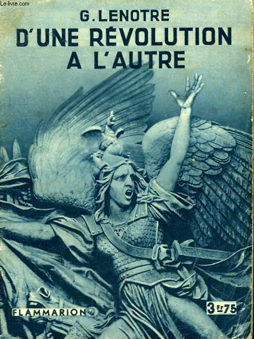 D'UNE REVOLUTION A L'AUTRE. COLLECTION : HIER ET AUJOURD'HUI.