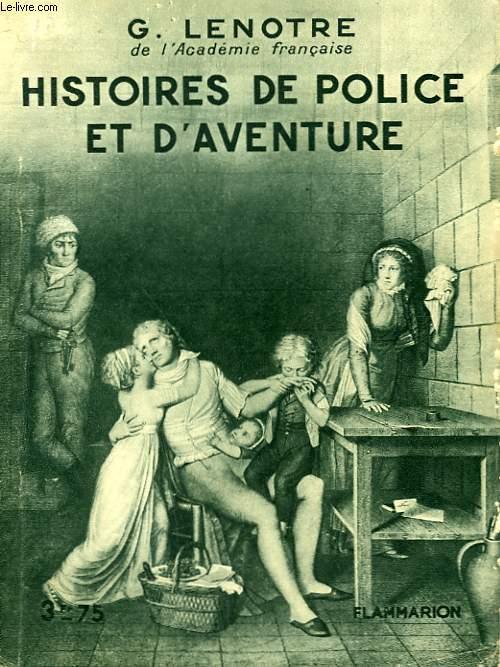 HISTOIRES DE POLICE ET D'AVENTURE. COLLECTION : HIER ET AUJOURD'HUI.
