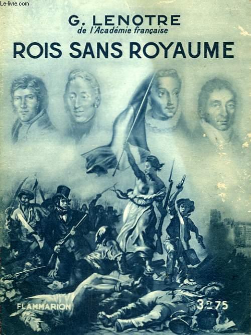 ROIS SANS ROYAUME. COLLECTION : HIER ET AUJOURD'HUI.