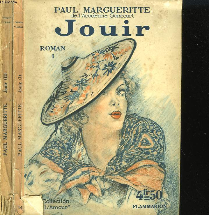 JOUIR. EN 2 TOMES. COLLECTION : L'AMOUR N° 14 ET 15.
